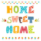 Home sweet home. Poster design with decorative text Royalty Free Stock Image