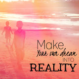 Make your own dream into reality Stock Images