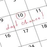 Mark calendar last chance Royalty Free Stock Image