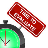 Time To Evaluate Indicates Interpret Evaluating And Calculate Royalty Free Stock Photos
