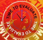 Time To Evaluate Indicates Opinion Evaluation And Calculate Royalty Free Stock Photography