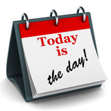 Today is the day calendar Stock Image