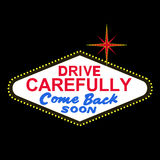 VECTOR: backside of Las Vegas sign at night: drive carefully, come back soon (EPS format available) Royalty Free Stock Images